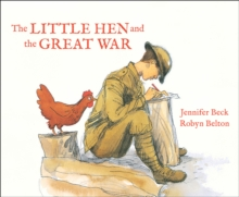 The Little Hen and The Great War, Paperback