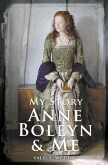 Anne Boleyn and Me, Paperback