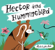 Hector and Hummingbird, Paperback