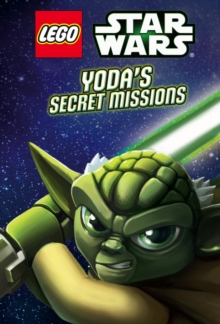 Lego Star Wars: Yoda's Secret Missions, Hardback