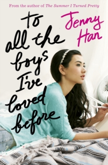 To All the Boys I've Loved Before, Paperback