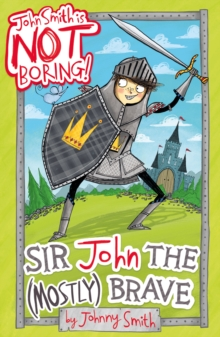 Sir John the (Mostly) Brave, Paperback Book