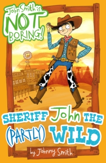 Sheriff John the (Partly) Wild, Paperback