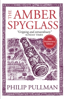 The Amber Spyglass, Hardback