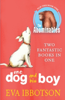The Abominables/One Dog and His Boy Bind Up : One Dog and His Boy, Paperback