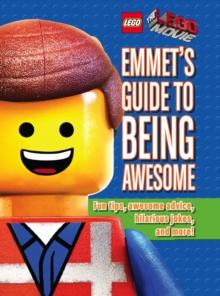 Emmet's Guide to Being Awesome, Hardback