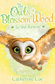 The Owls of Blossom Wood: To the Rescue, Paperback