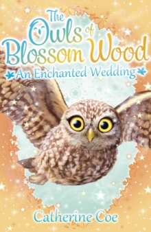 Owls of Blossom Wood: An Enchanted Wedding : 6, Paperback