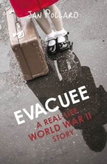 Evacuee - A Real-Life World War Ll Story, Paperback