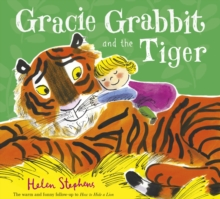 Gracie Grabbit and the Tiger, Paperback