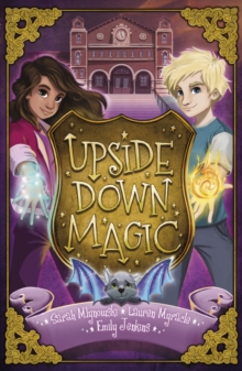 Upside Down Magic, Paperback Book