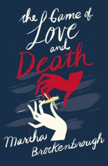 The Game of Love and Death, Paperback