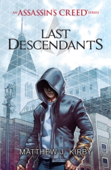 Last Descendants: an Assassin's Creed Series, Paperback Book