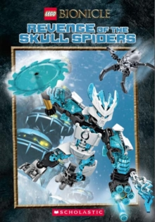 LEGO Bionicle: Revenge of the Skull Spiders, Paperback