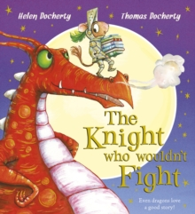 The Knight Who Wouldn't Fight, Hardback