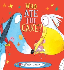 Who Ate the Cake?, Paperback