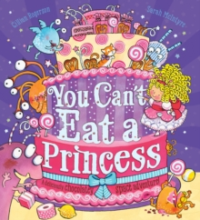You Can't Eat a Princess!, Paperback