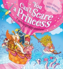 You Can't Scare a Princess!, Paperback