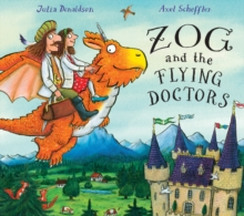 Zog and the Flying Doctors, Hardback