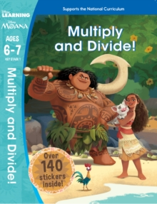 Moana: Multiplication and Division (Ages 6-7), Paperback