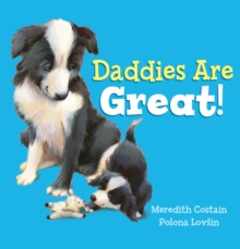 Daddies are Great!, Paperback