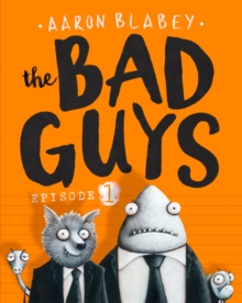 The Bad Guys: Episode 1 : Episode 1, Paperback Book