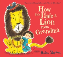 How to Hide a Lion from Grandma, Board book