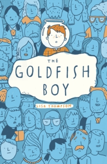 The Goldfish Boy, Paperback