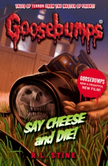Say Cheese and Die!, Paperback