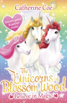 The Unicorns of Blossom Wood: Believe in Magic : 1, Paperback Book