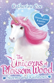 The Unicorns of Blossom Wood: Storms and Rainbows, Paperback