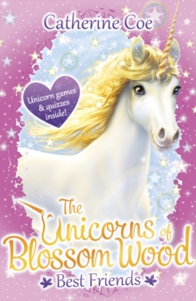 The Unicorns of Blossom Wood: Best Friends, Paperback