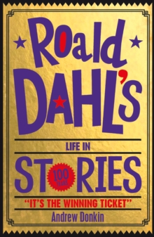 Roald Dahl's Life in Stories, Paperback