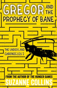 Gregor and the Prophecy of Bane, Paperback