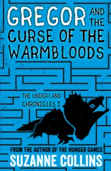 Gregor and the Curse of the Warmbloods, Paperback
