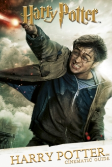 Cinematic Guide: Harry Potter, Hardback