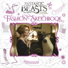 Fantastic Beasts and Where to Find Them: Colouring and Creativity Book: Fashion Sketchbook, Paperback