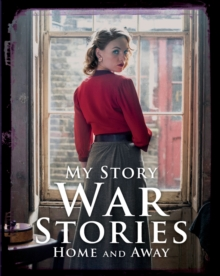 War Stories: Home and Away, Paperback