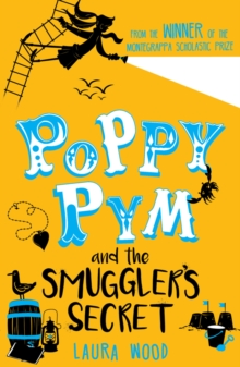 Poppy Pym and the Secret of Smuggler's Cove, Paperback Book