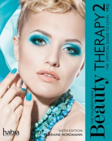 Beauty Therapy: the Foundations : The Official Guide to Level 2 VRQ, Paperback