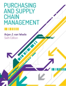 Purchasing and Supply Chain Management : Analysis, Strategy, Planning and Practice, Mixed media product