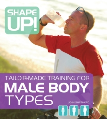 Shape Up! : Tailor-made Training for Male Body Types, Paperback