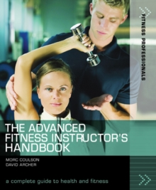The Advanced Fitness Instructor's Handbook, Paperback
