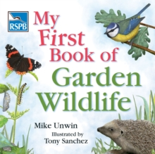 RSPB My First Book of Garden Wildlife, Hardback