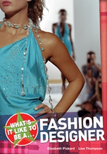 What's it Like to be a Fashion Designer?, Paperback
