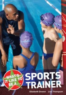 What's it Like to be a Sports Trainer?, Paperback