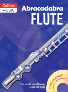 Abracadabra Flute (Pupils' Book + 2 CDs): The Way to Learn Through Songs and Tunes, Mixed media product