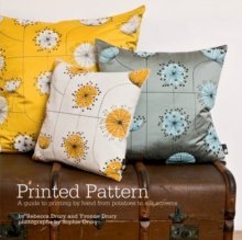 Printed Pattern : Printing by Hand from Potato Prints to Silkscreen, Paperback