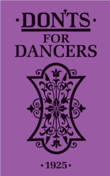 Don'ts for Dancers, Hardback Book