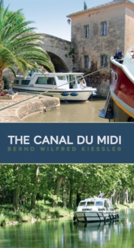 The Canal Du Midi : A Cruiser's Guide, Paperback